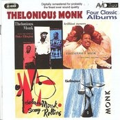 Four Classic Albums (Plays The Music Of Duke Ellington/Thelonious Monk & Sonny Rollins/Brilliant Corners/Thelonious Monk) (Digitally Remastered) Songs