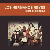 Los Hermanos Reyes Con Teresita Songs