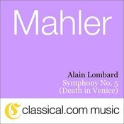 Gustav Mahler, Symphony No. 5 In C Sharp Minor (Death In Venice) Songs