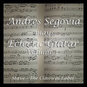 Segovia's Eclectic Guitar, Vol.1 Songs