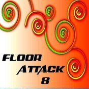 Floor Attack 8 Songs
