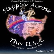 Steppin Across The USA Volume 9 Songs