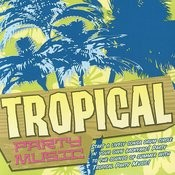 Tropical Party Music Songs