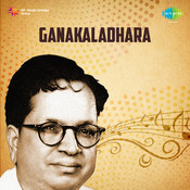 Ganakaladhara Songs