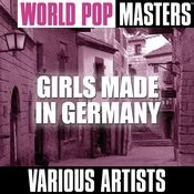 World Pop Masters: Girls Made In Germany Songs