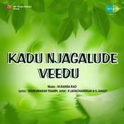 Kadu Njagalude Veedu Songs