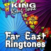 Powerful And Determined Far East Ringtone Song