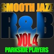 Smooth Jazz R&b Vol. 4 Songs
