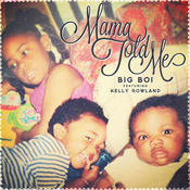 Mama Told Me (Edited Version) Songs