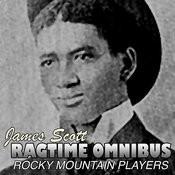 James Scott Ragtime Omnibus Songs