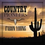 Country Pioneers - Faron Young Songs
