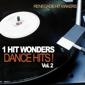 1 Hit Wonders - Dance Hits Vol. 2 Songs