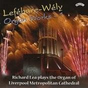 Lefebure- Wely Organ Works - Vol 1 / Organ Of Liverpool Metropolitan Cathedral Songs