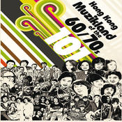 Hong Kong Muzikland Of The 60/70s Songs
