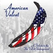 American Velvet: A Tribute To The Velvet Underground Songs