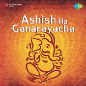 Ashish Ha Ganarayacha Songs