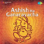 Ashish Ha Ganarayacha Songs
