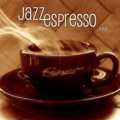 Jazz Espresso Five Songs
