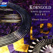 Korngold: String Quartets Nos. 1 and 2 Songs