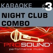 Karaoke - Night Club Combo, Vol. 3 (Professional Performance Tracks) Songs