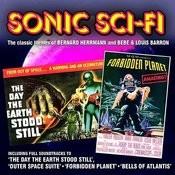 Sonic Sci Fi - The Classic Themes Of Bernard Herrmann And Bebe & Louis Barron Songs