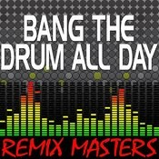 Bang The Drum All Day (Original Radio Version) [143 Bpm] Song