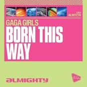 Almighty Presents: Born This Way Songs