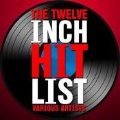 The Twelve Inch Hit List Songs