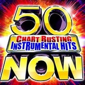 50 Chart Busting Instrumental Hits Now! Songs