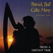 Celtic Harp, Vol. II: From A Distant Time Songs