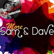 More Sam & Dave - [The Dave Cash Collection] Songs