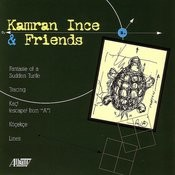 Kamran Ince And Friends Songs