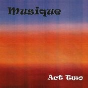 Musique: Act Two Songs