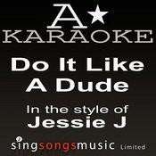 Jessie J - Do It Like A Dude (Karaoke Audio Version) Song