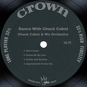Dance With Chuck Cabot Songs