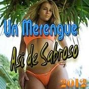 Un Merengue Asi De Sabroso (2012) Songs