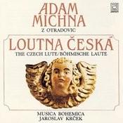 Adam Michna Z Otradovic: The Czech Lute Songs