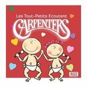 Les Tout - Petits Ecoutent Carpenters Songs