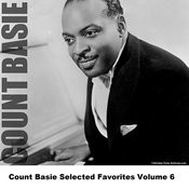 Count Basie Selected Favorites, Vol. 6 Songs