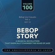 Bebop Live Concerts Vol. 11 (1950-51) Songs