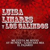 Luisa Linares Y Los Galindos Songs