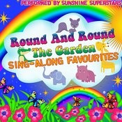 Round And Round The Garden: Sing-Along Favourites Songs