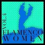 Flamenco Women Vol.4 Songs