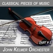 Classical Pieces Of Music. John Kelmer Orchestra. (Karaoke For A Classical Tenor - 2) Songs