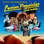 Lemon Popsicles And More - A Flavour Of The Fabulous Fifties Songs