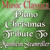 Piano Christmas Tribute To Mannheim Steamroller Songs