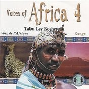 Voices Of Africa - Volume 4 Songs