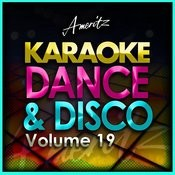Karaoke - Dance And Disco Vol. 19 Songs