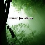 Music For Stress Songs