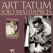 The Art Tatum Solo Masterpieces, Vol. 3 Songs